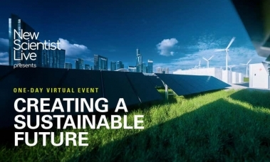 New Scientist Live: Creating a Sustainable Future