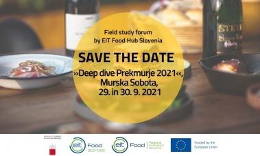 Field study forum by EIT FOOD hub Slovenija: DEEP DIVE PREKMURJE 2021