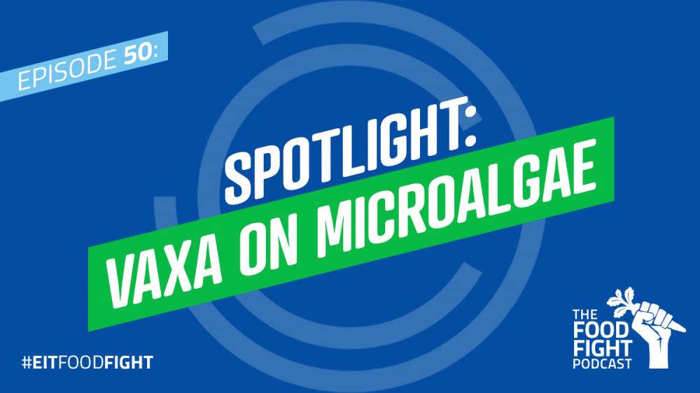 Spotlight: Vaxa on microalgae