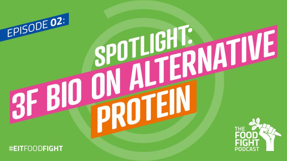 Spotlight: 3F BIO on alternative protein
