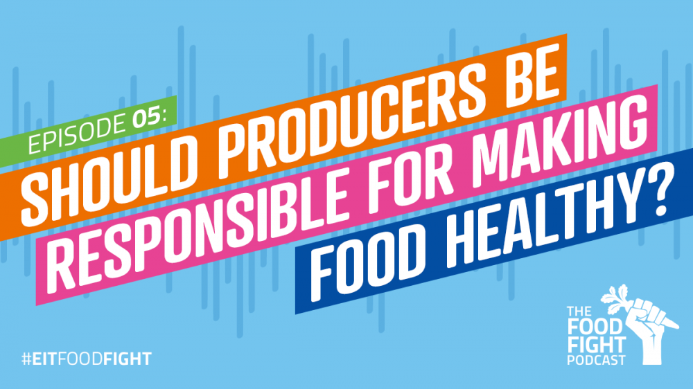 Should producers be responsible for making food healthy?