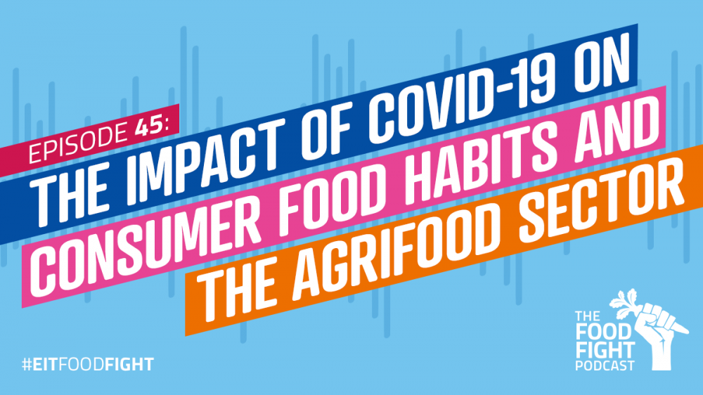 The impact of Covid-19 on consumer food habits and the Agrifood sector