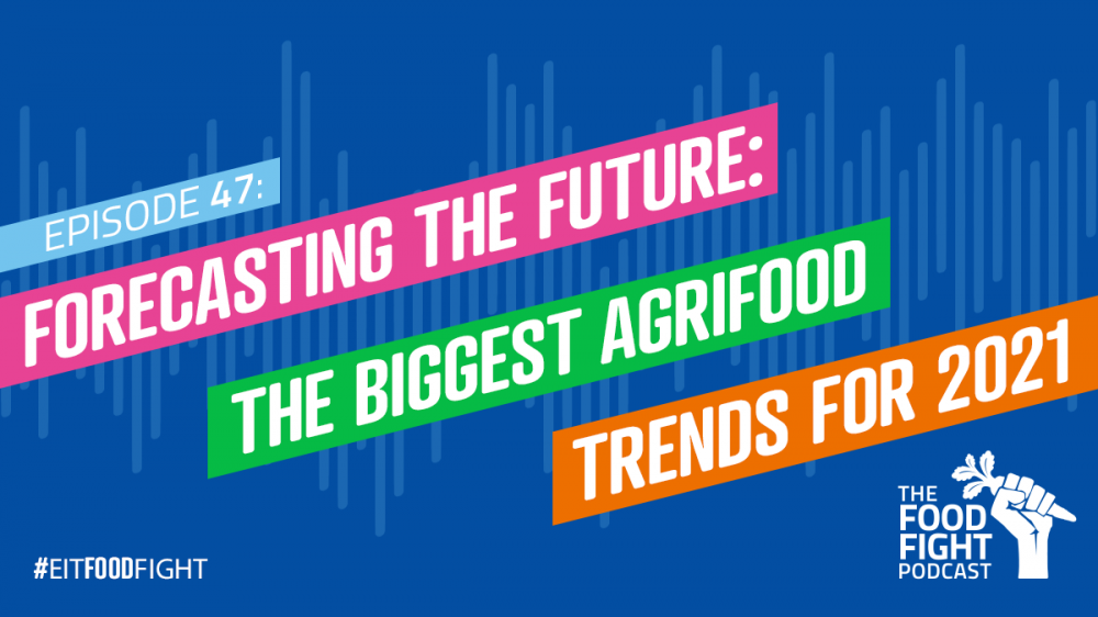 Forecasting the future: the biggest agrifood trends for 2021