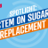 Spotlight: Stem on sugar replacement