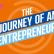 The journey of an entrepreneur