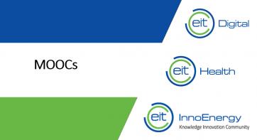 MOOCs by EIT Innoenergy, EIT Digital & EIT Health